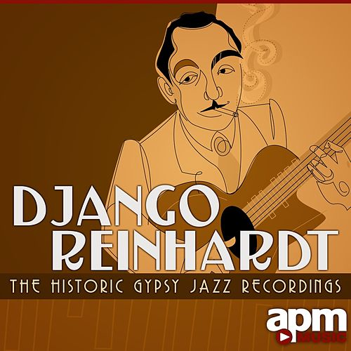 Django Reinhardt: The Historic Gypsy Jazz Recordings de Django Reinhardt