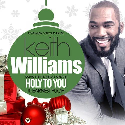 Holy To You de Keith Williams