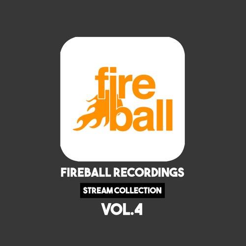 Fireball Recordings: Stream Collection, Vol. 4 - EP de Various Artists