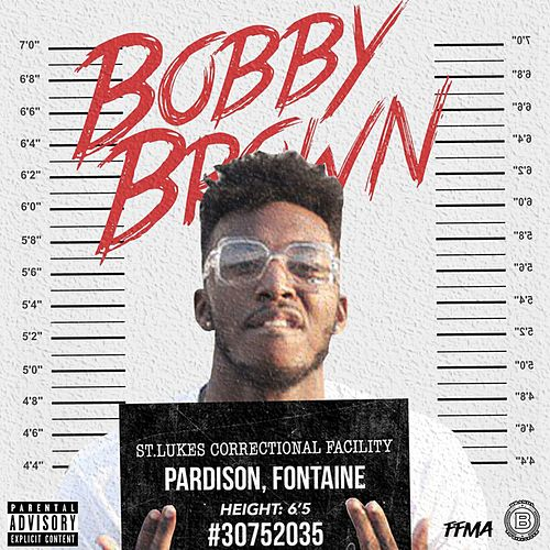 Bobby Brown by Pardison Fontaine
