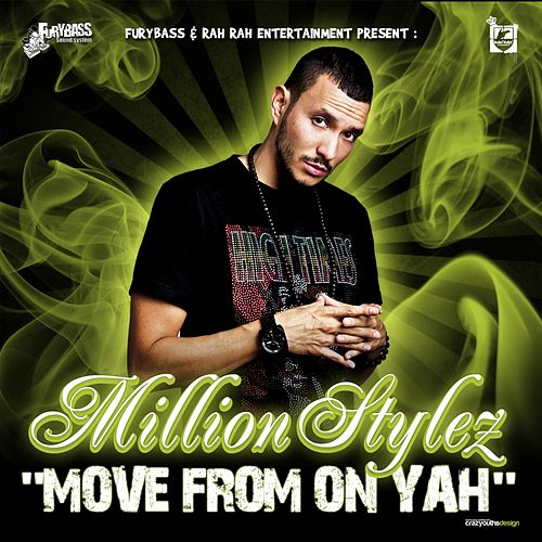 Move from on Yah by Million Stylez