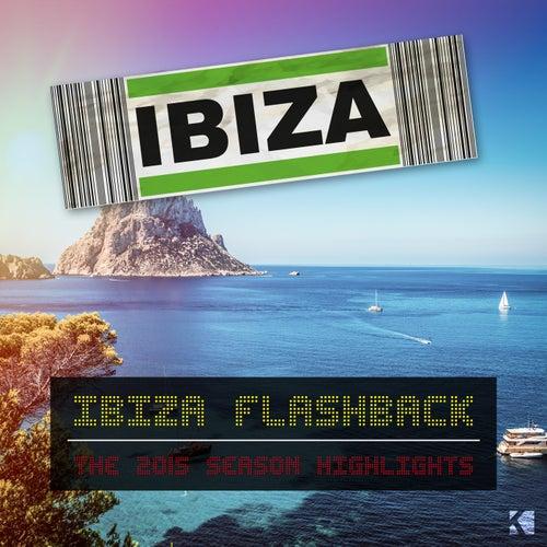 Ibiza Flashback (The 2015 Season Highlights) von Various Artists