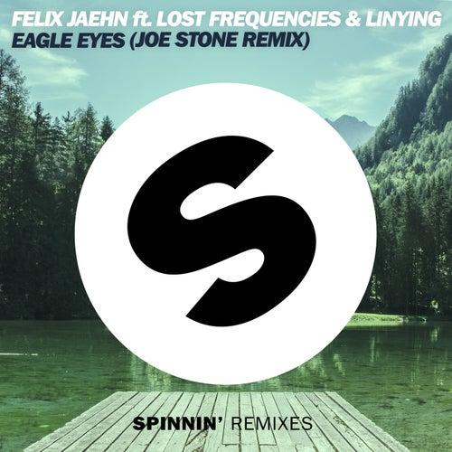 Eagle Eyes (Joe Stone Remix) de Felix Jaehn