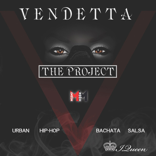 Vendetta -The Project de Ivy Queen