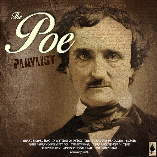 The Poe Playlist by Various Artists