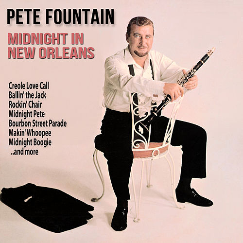 Midnight in New Orleans by Pete Fountain