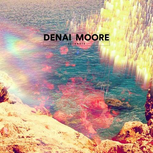 Detonate (Remixes) von Denai Moore