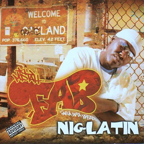 Nig-Latin by Mistah F.A.B.