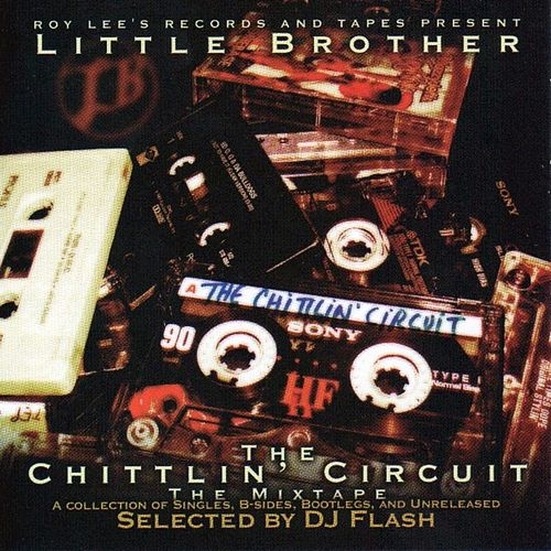 Chittlin' Circuit Mixtape: B-Sides, Bootlegs & Unreleased de Little Brother