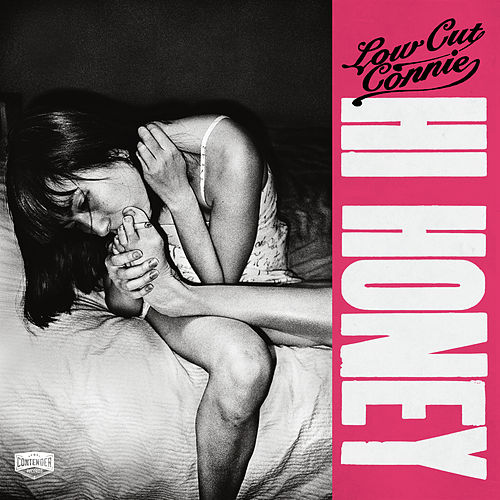 Hi Honey by Low Cut Connie