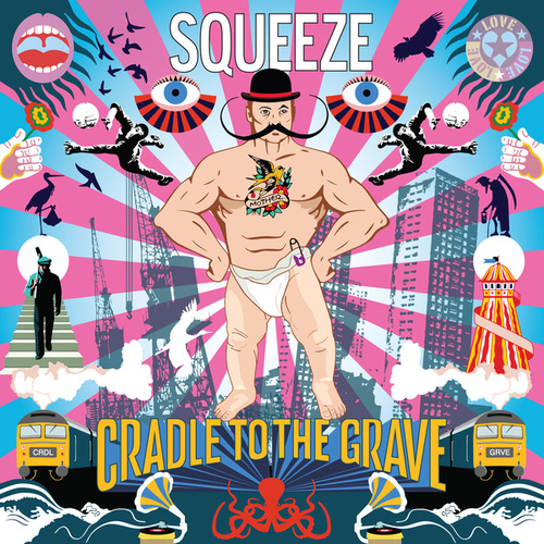 Cradle To The Grave de Squeeze