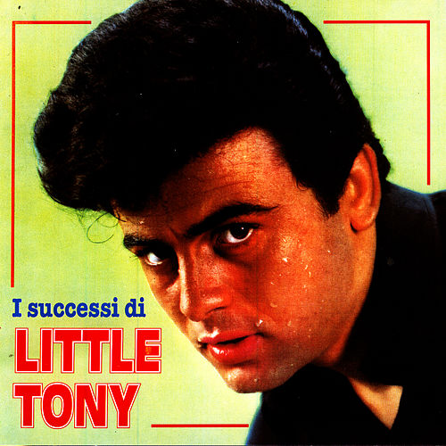 I Successi Di Little Tony by Little Tony