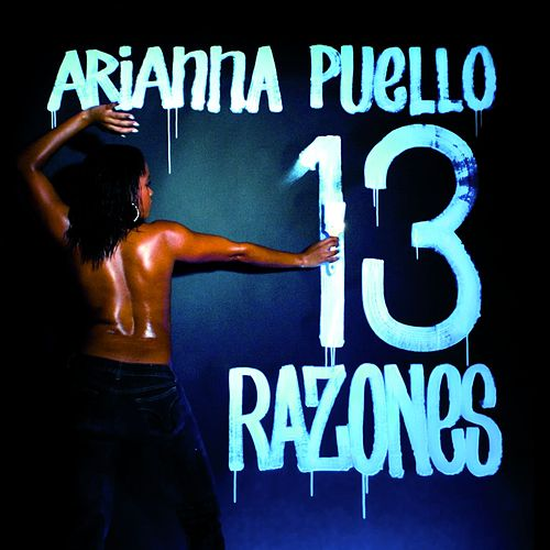 13 Razones de Arianna Puello