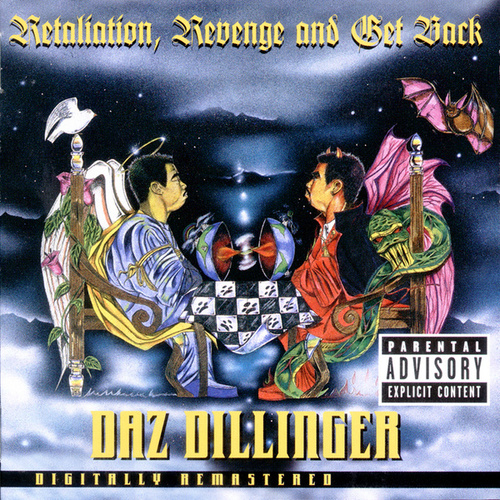 Retaliation, Revenge And Get Back by Daz Dillinger