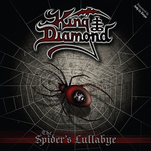 The Spider's Lullabye (Deluxe Version) by King Diamond