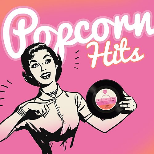 Popcorn Hits von Various Artists