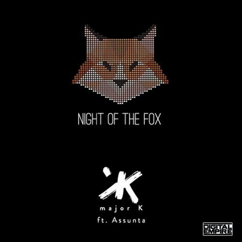 Night Of The Fox (feat. Assunta) by major K