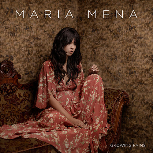 Growing Pains de Maria Mena