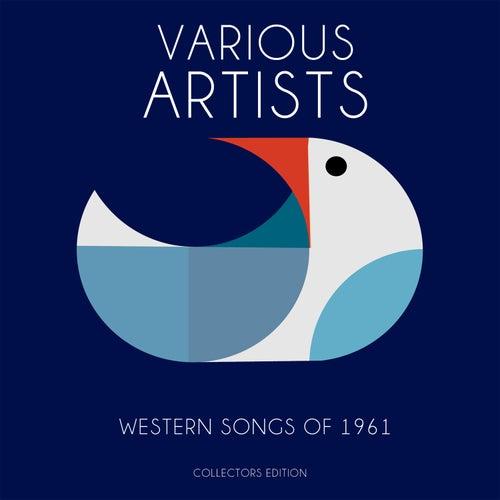 Western Songs of 1961 von Various Artists
