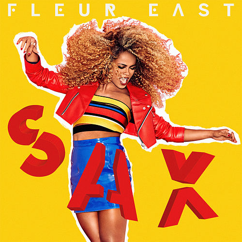 Sax (The Selection) von Fleur East