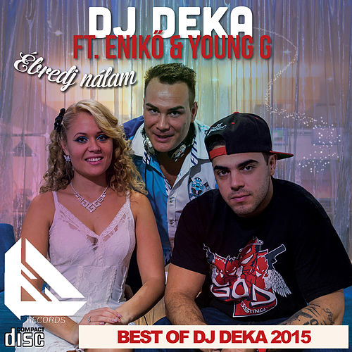 Best Of DJ Deka 2015 by DJ Deka
