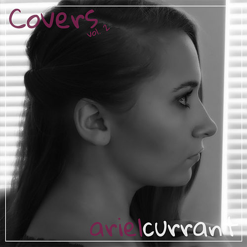 Covers, Vol. 2 by Ariel Currant
