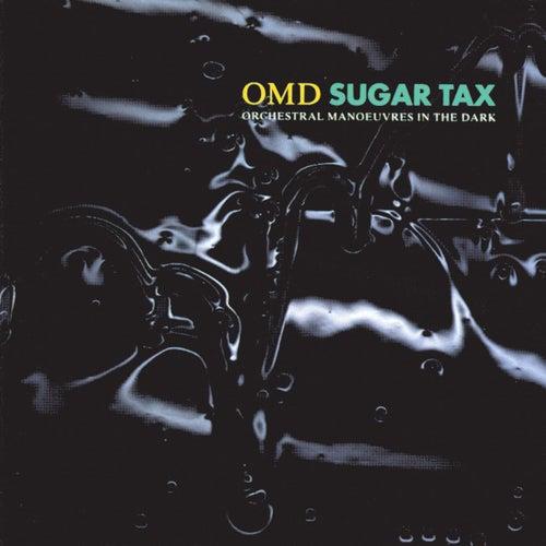 Sugar Tax von Orchestral Manoeuvres in the Dark (OMD)