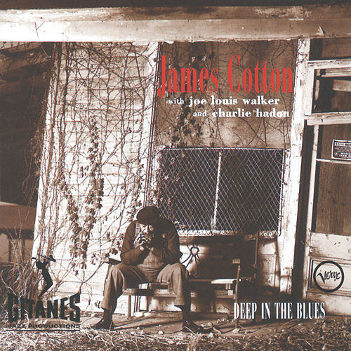 Deep In The Blues by James Cotton
