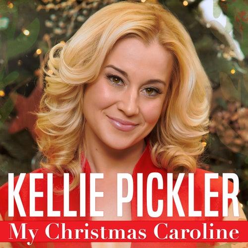 My Christmas Caroline de Kellie Pickler
