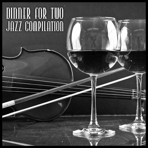 Dinner for Two - Jazz Compilation de Various Artists