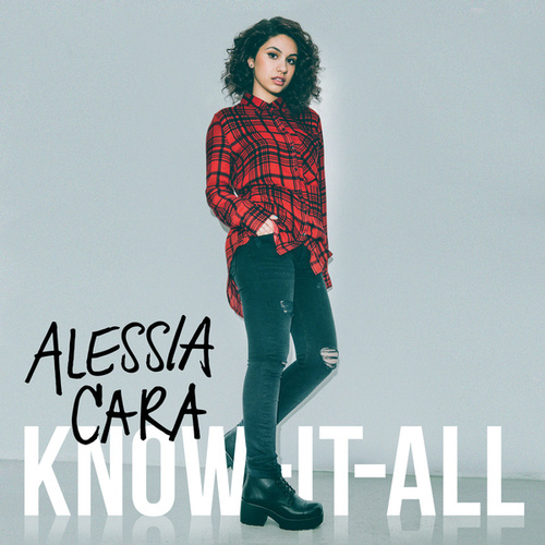 Know-It-All (Deluxe) by Alessia Cara