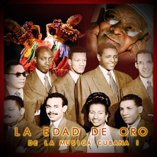 La edad de oro de la música cubana, Vol. 1 de Various Artists