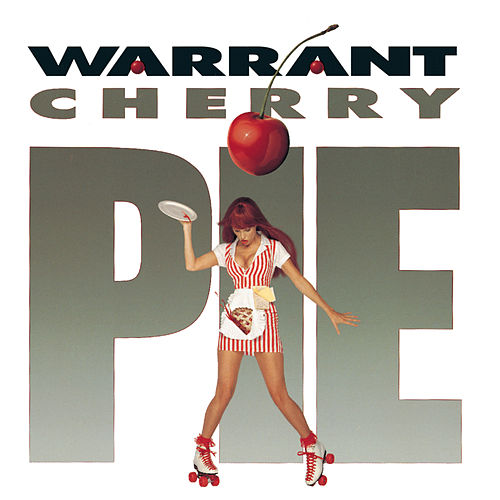 Cherry Pie de Warrant