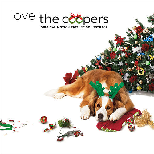 Love The Coopers (Original Motion Picture Soundtrack) by Various Artists