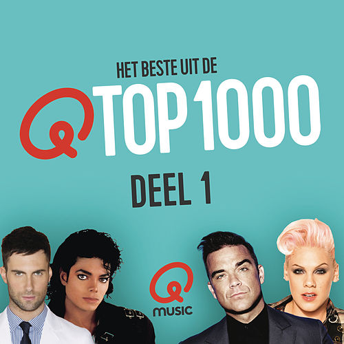 Qmusic Top 1000 (2015) - deel 1 van Various Artists