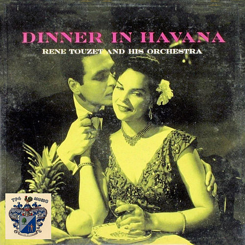 Dinner in Havana von Rene Touzet