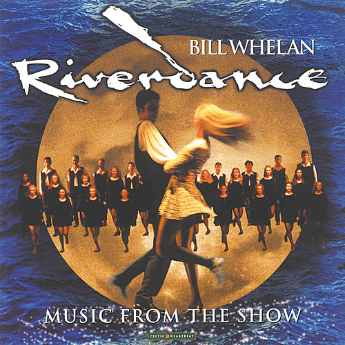 Riverdance by Bill Whelan