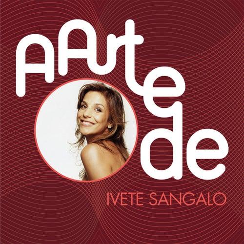 A Arte De Ivete Sangalo de Ivete Sangalo