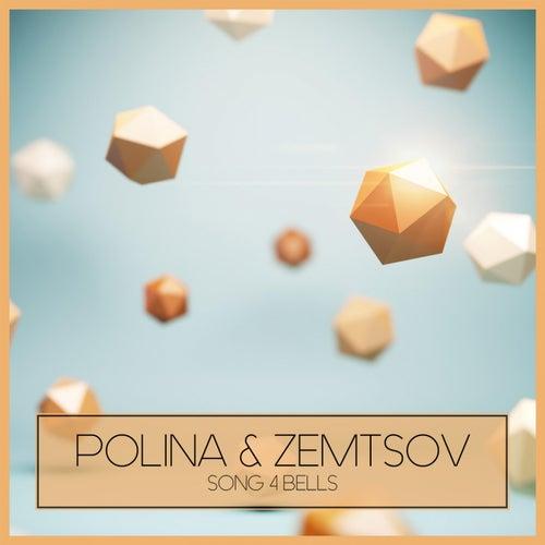 Song 4 Bells di Polina