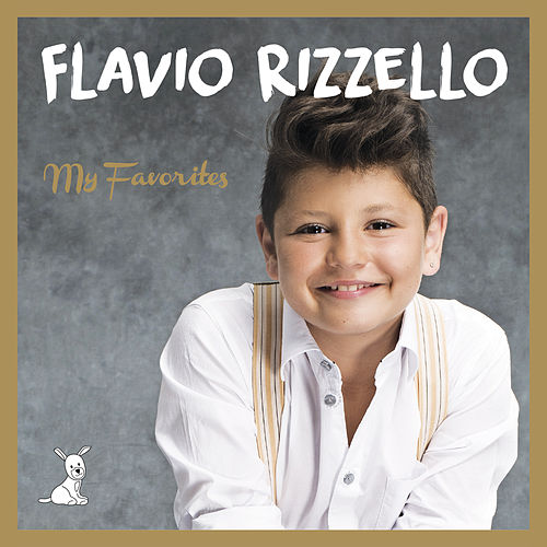 My Favorites by Flavio Rizzello