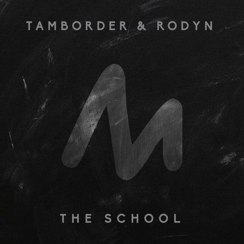 The School de Tamborder and Rodyn