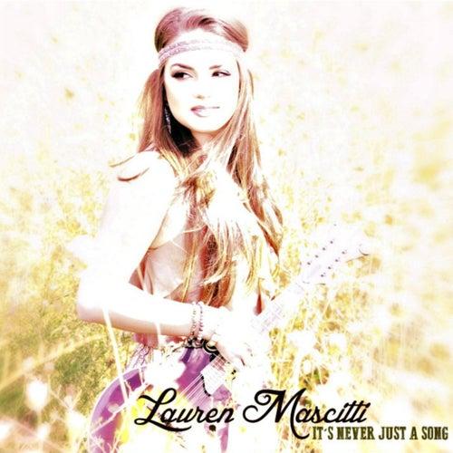 It's Never Just a Song de Lauren Mascitti