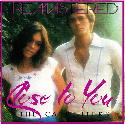 Close to You von Carpenters