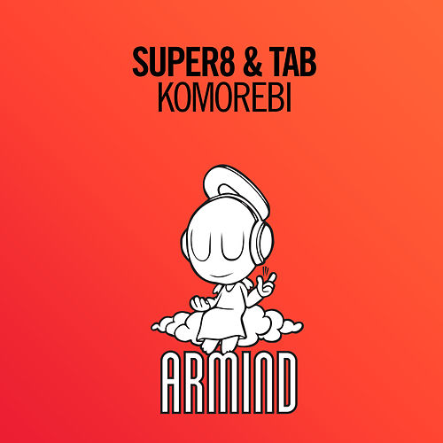 Komorebi (Radio Edit) van Super8 & Tab