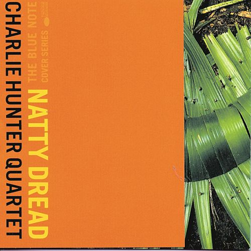 Natty Dread de Charlie Hunter