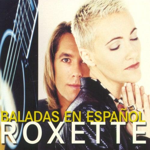 Baladas En Espanol de Roxette