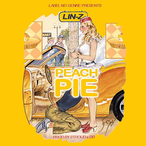 Peach Pie - Single de Lin-Z
