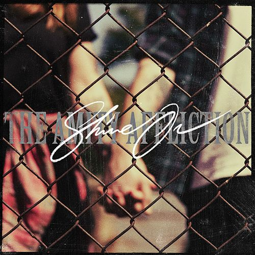 Shine On by The Amity Affliction