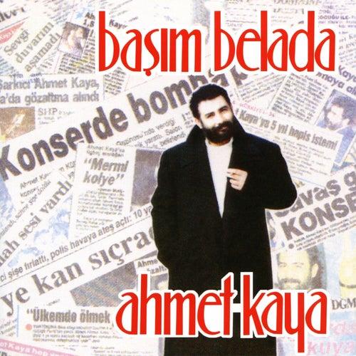 Başım Belada von Ahmet Kaya
