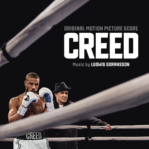 Creed (Original Motion Picture Soundtrack) de Ludwig Goransson